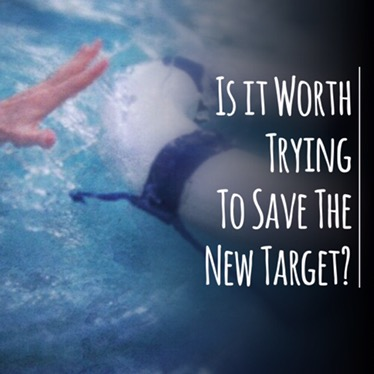 Is It Worth Trying to Save The New Target?