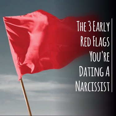 The 3 Early Red Flags You're Dating A Narcissist